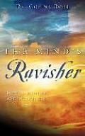 The Mind's Ravisher