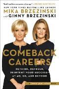 Comeback Careers Stronger Wiser Better