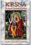 Krsna, the Supreme Personality of Godhead: a Summary Study of Srila Vyasadeva's Srimad Bhagavatam, 10TH Canto