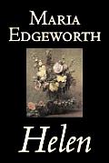 Helen by Maria Edgeworth, Fiction, Classics, Literary