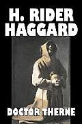 Doctor Therne by H. Rider Haggard, Fiction, Fantasy, Historical, Action & Adventure, Fairy Tales, Folk Tales, Legends & Mythology
