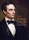 Abraham Lincoln His Life & Times