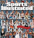 Sports Illustrated The College Basketball Book