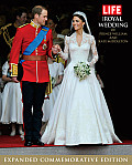 Life the Royal Wedding of Prince William & Kate Middleton Commemorative Edition with Pictures from the Ceremony