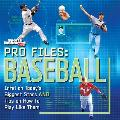 Pro Files Baseball Profiles of the Biggest Stars & Tips on How to Play Like Them