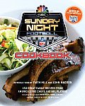 NBC Sunday Night Football Cookbook 150 Great Family Recipes from Americas Pro Chefs & NFL Players
