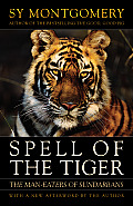 Spell of the Tiger The Man Eaters of Sundarbans