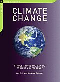 Climate Change Simple Things You Can Do to Make a Difference
