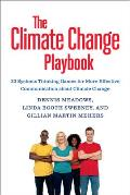 Climate Change Playbook 22 Systems Thinking Games That Teach Us How to Seek Solutions & Create Change