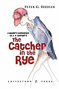 Readers Companion to J D Salingers the Catcher in the Rye