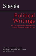 Political Writings: Including the Debate between Sieys and Tom Paine in 1791