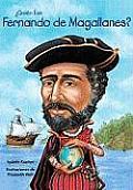 Quien Fue Fernando de Magallanes Who Was Ferdinand Magellan