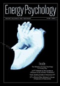Energy Psychology Journal, 3: 1: Theory, Research, and Treatment