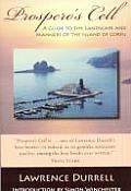 Prosperos Cell A Guide to the Landscape & Manners of the Island of Corfu