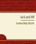 Jack and Jill - Alcott Louisa May
