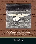 The Dragon and the Raven: Or the Days of King Alfred