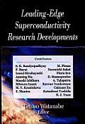 Leading-Edge Superconductivity Research Developments