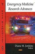 Emergency Medicine Research Advances