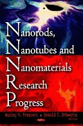 Nanorods, Nanotubes and Nanomaterials Research Progress