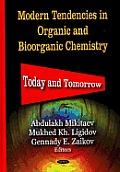 Modern Tendencies in Organic and Bioorganic Chemistry