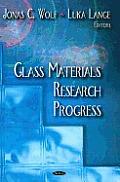 Glass Materials Research Progress