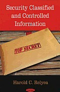 Security Classified and Controlled Information