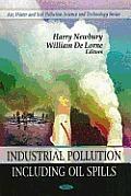Industrial Pollution Including Oil Spills