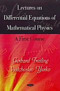 Lectures on Differential Equations of Mathematical Physics