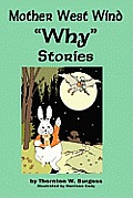Mother West Wind 'Why' Stories