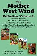 Mother West Wind Collection Volume 1