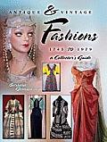 Antique & Vintage Fashions 1745-1979