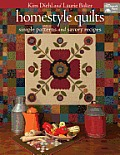 Homestyle Quilts Simple Patterns & Savory Recipes