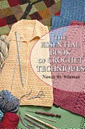Essential Book of Crochet Techniques