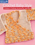 Crochet Baby Style