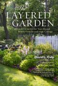 Layered Garden Design Lessons for Year Round Beauty from Brandywine Cottage