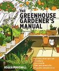 Greenhouse Gardeners Manual
