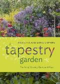 Tapestry Garden The Art of Weaving Plants & Place