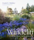Windcliff A Story of People Plants & Gardens