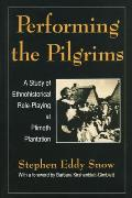 Performing the Pilgrims