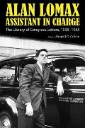 Alan Lomax, Assistant in Charge