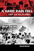 Hard Rain Fell Sds & Why It Failed