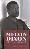 A Melvin Dixon Critical Reader