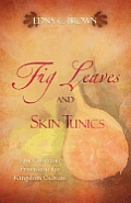 Fig Leaves and Skin Tunics
