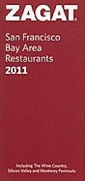 Zagat 2011 San Francisco Bay Area Restaurants