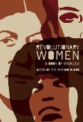 Revolutionary Women A Book of Stencils