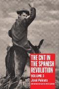 CNT in the Spanish Revolution Volume 3