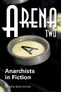 Arena Two Anarchists in Fiction
