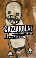Cazzarola Anarchy Romani Love Italy a Novel