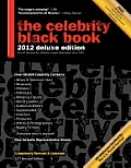 The Celebrity Black Book 2012: Over 60,000+ Accurate Celebrity Addresses for Autographs, Charity Donations, Signed Memorabilia, Celebrity Endorsement