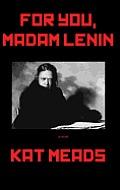 For You Madam Lenin
